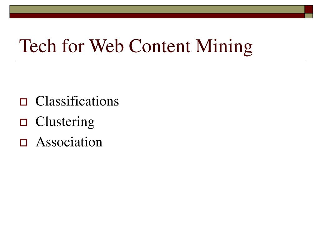 Tech for Web Content Mining