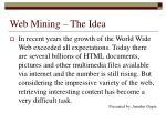 web mining the idea