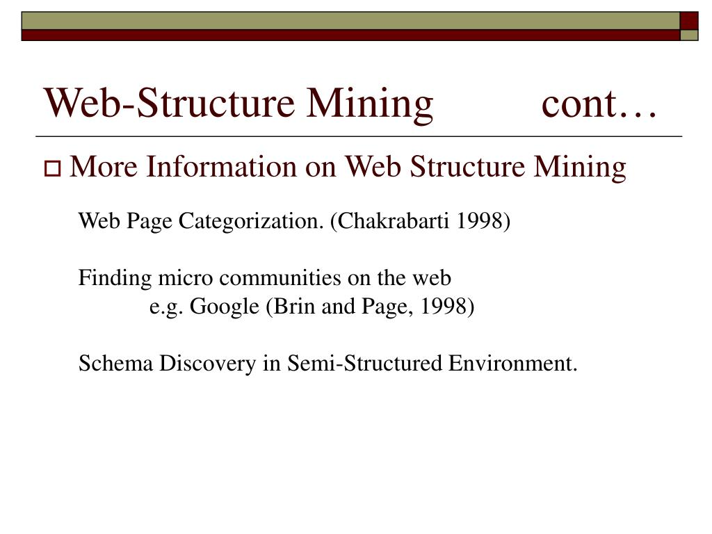 Web-Structure Mining 		cont…