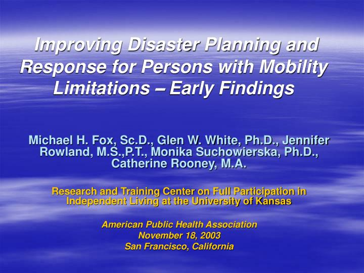 Improving Disaster Planning and Response for Persons with Mobility Limitations