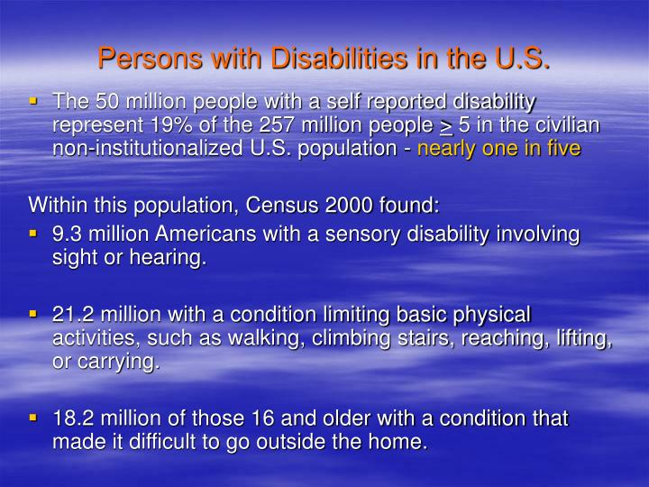 Persons with Disabilities in the U.S.