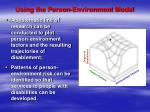 using the person environment model