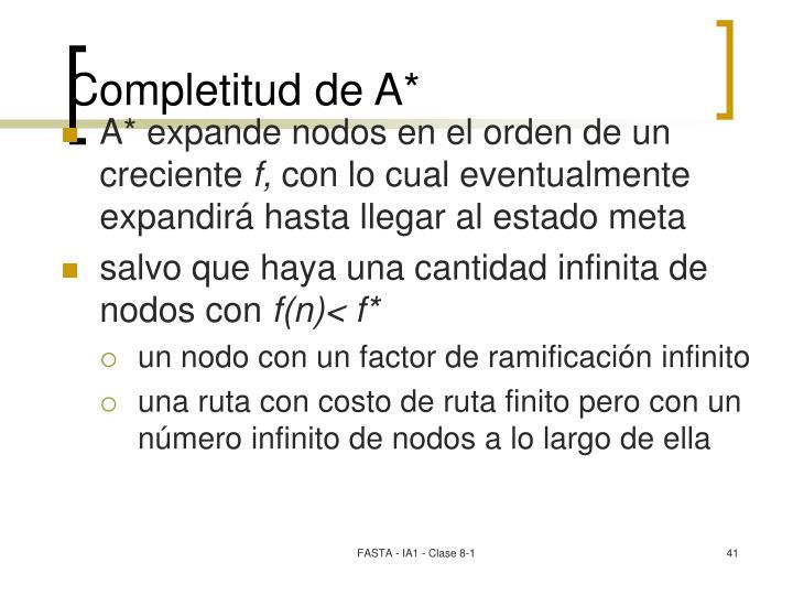 Completitud de A*