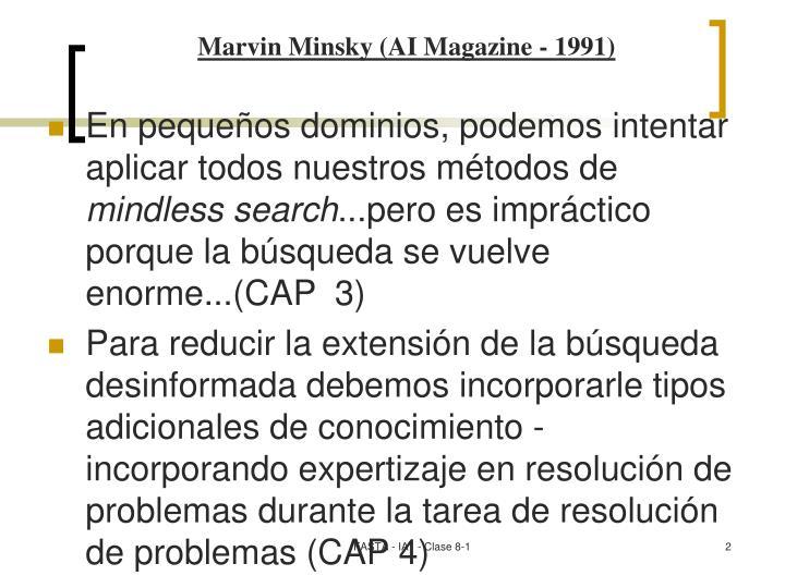 Marvin Minsky (AI Magazine - 1991)