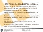 definici n de condiciones iniciales