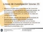 l neas de investigaci n futuras ii