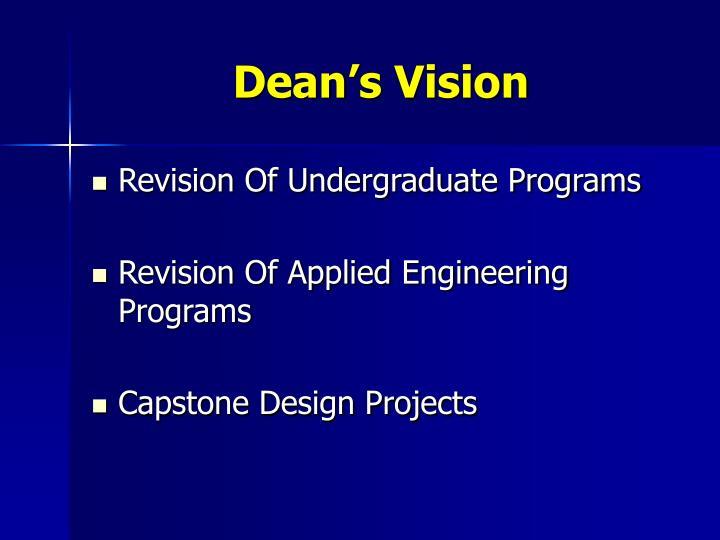 Dean's Vision