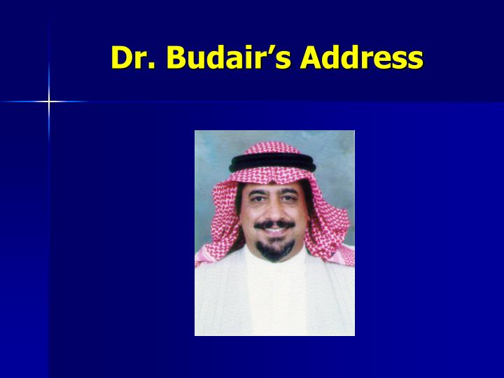 Dr. Budair's Address