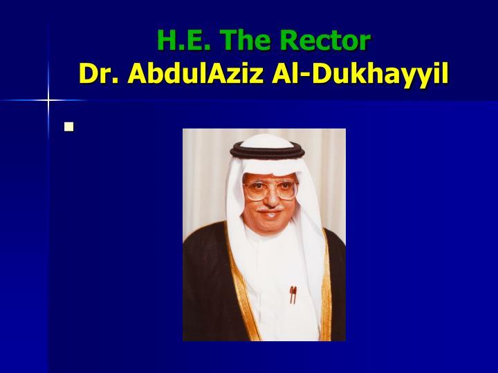 H.E. The Rector
