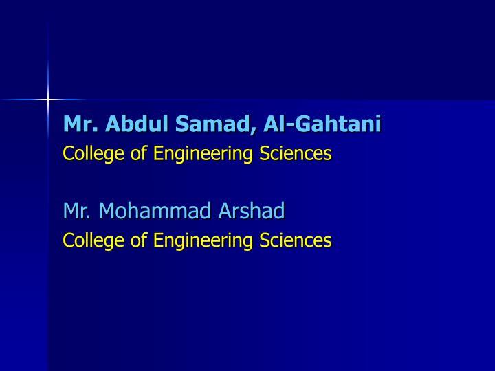 Mr. Abdul Samad, Al-Gahtani