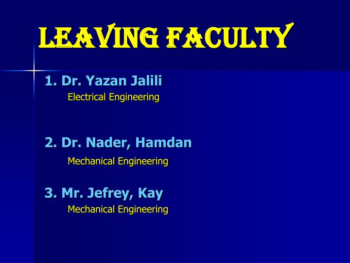 Leaving Faculty