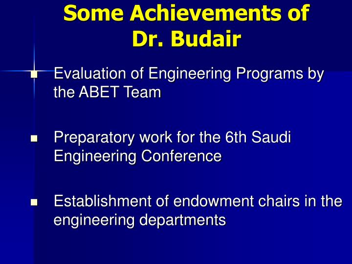 Some Achievements of Dr. Budair