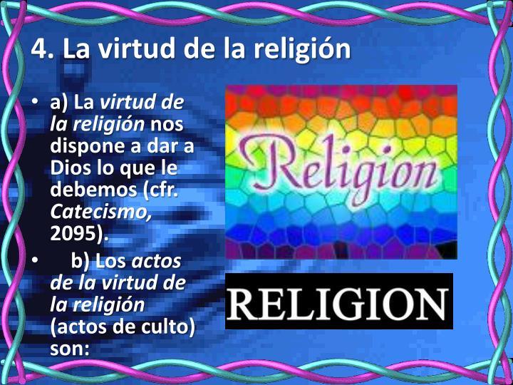 4. La virtud de la religión