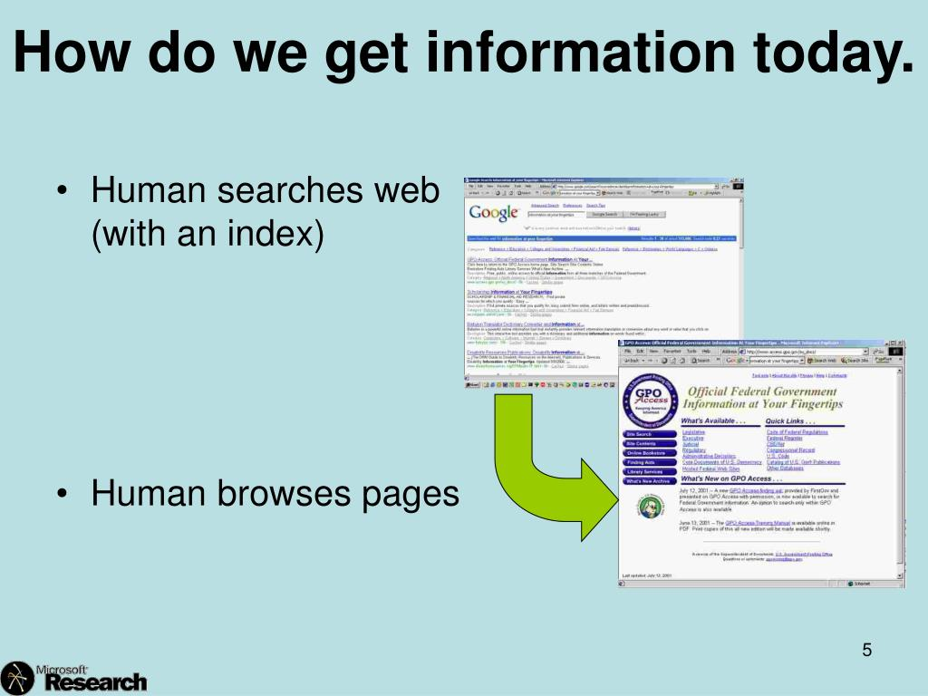 How do we get information today.