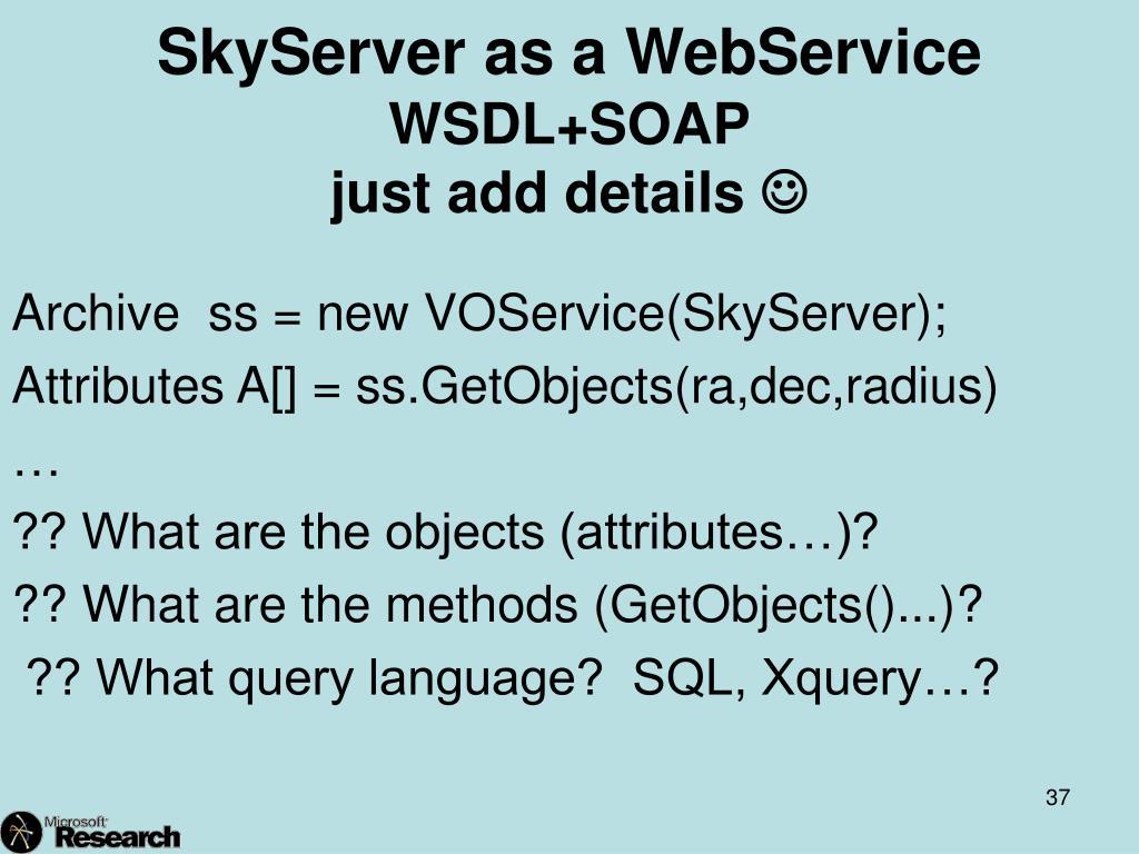 SkyServer as a WebService
