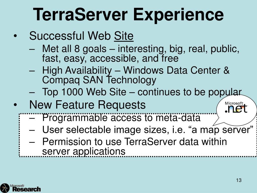 TerraServer Experience