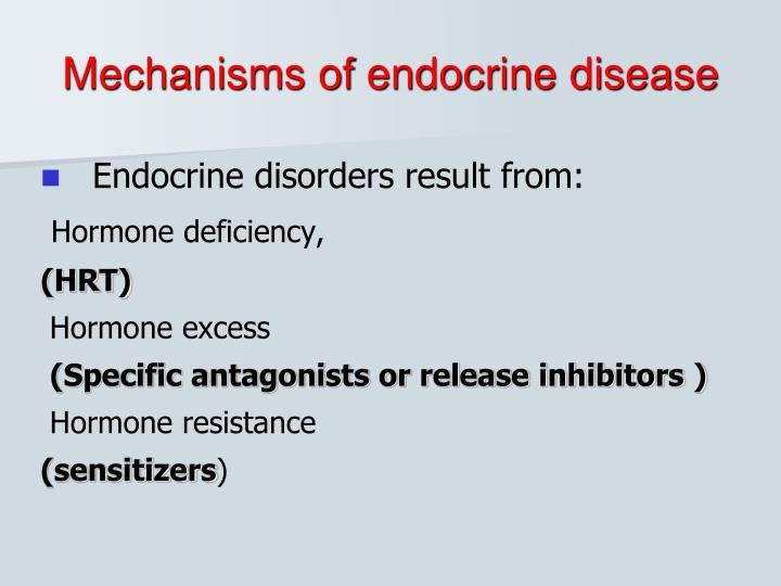 Mechanisms of endocrine disease