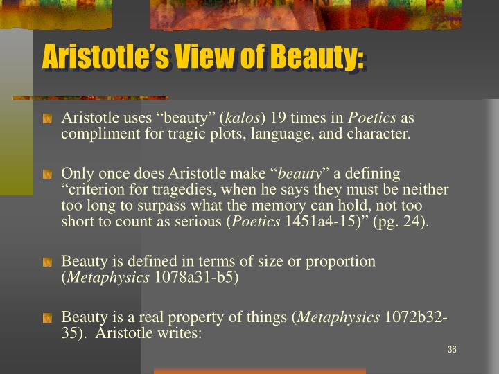 Aristotle's View of Beauty: