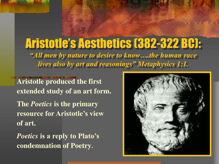 Aristotle's Aesthetics (382-322 BC):