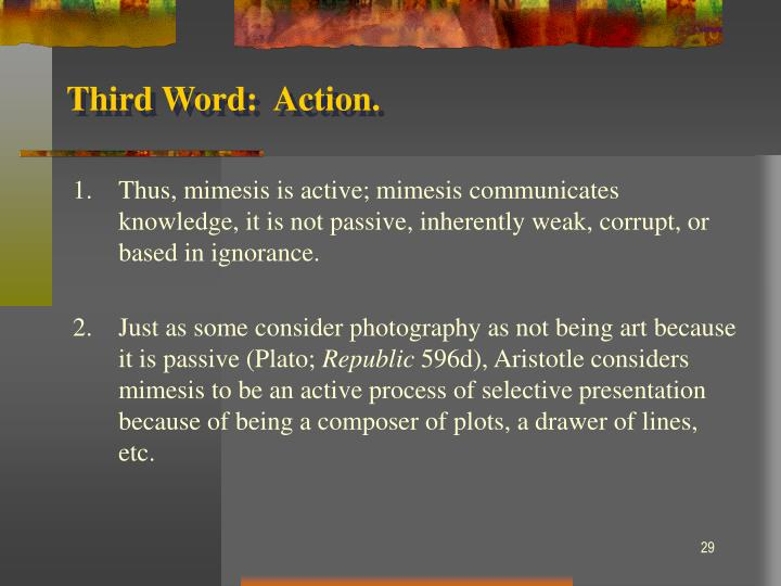 Third Word:  Action.