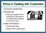 ethics in dealing with customers1