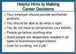 helpful hints to making career decisions