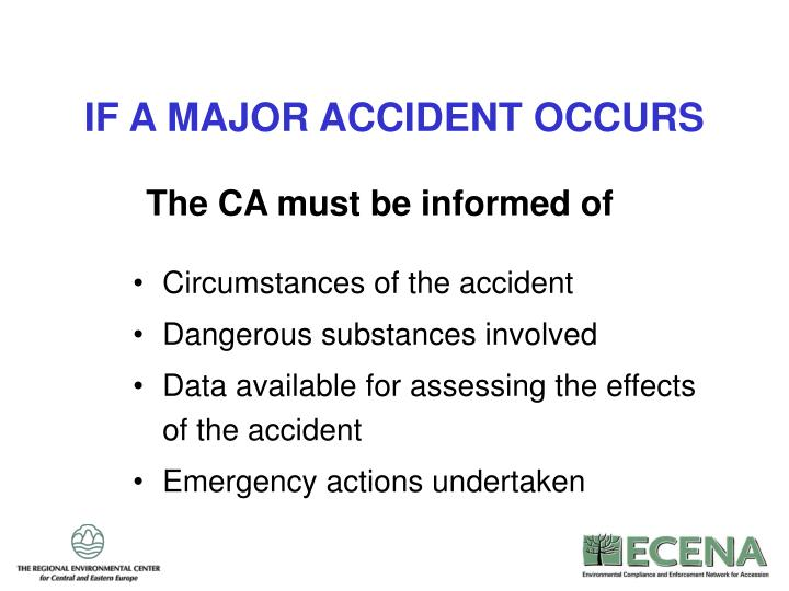 IF A MAJOR ACCIDENT OCCURS