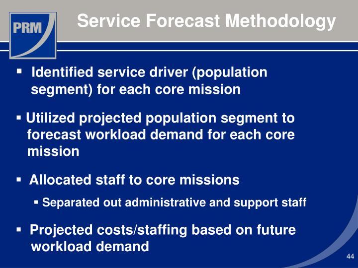 Service Forecast Methodology