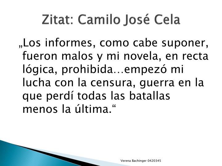 Zitat: Camilo José Cela