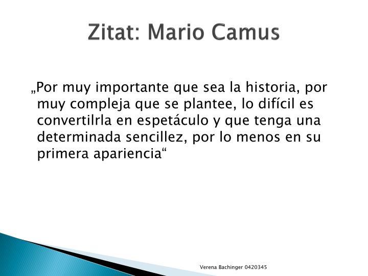 Zitat: Mario Camus