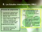 8 los estudios internacionales pirls