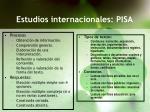 estudios internacionales pisa