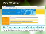http www alcazarcep es oficinaevaluacion portal de educaci n consejer a de educaci n y ciencia