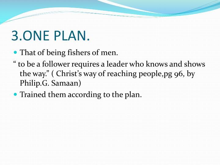 3.ONE PLAN.