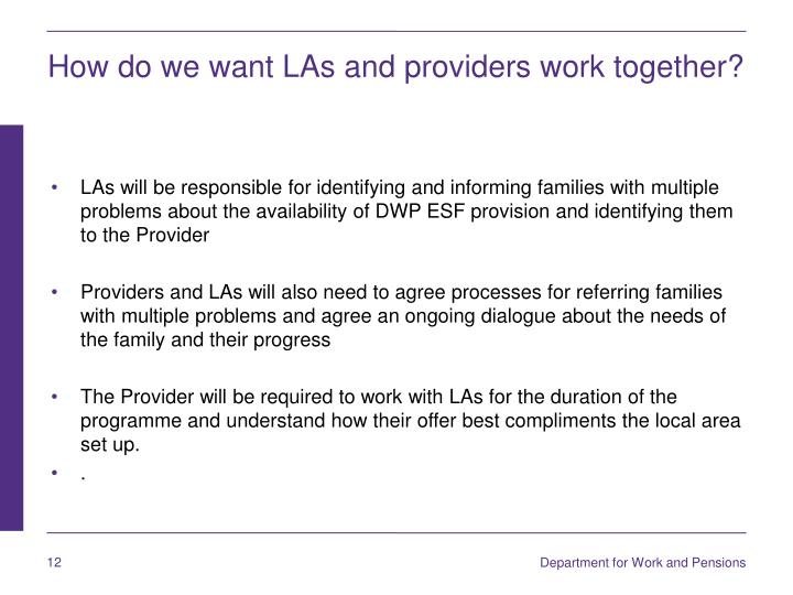 How do we want LAs and providers work together?