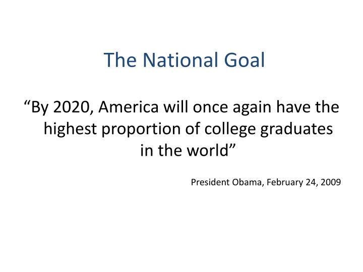 The National Goal