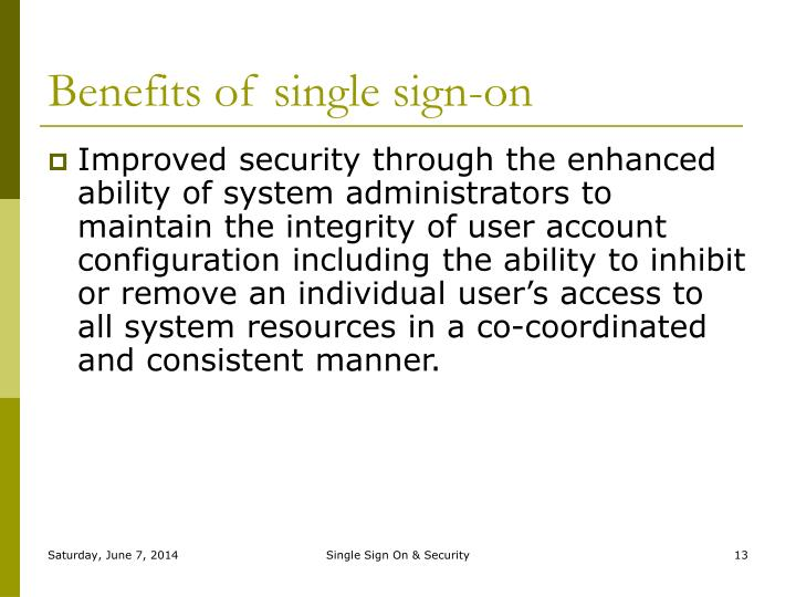 Benefits of single sign-on