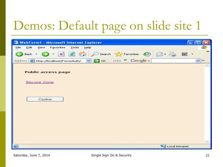 Demos: Default page on slide site 1
