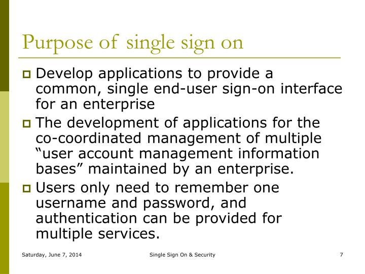 Purpose of single sign on