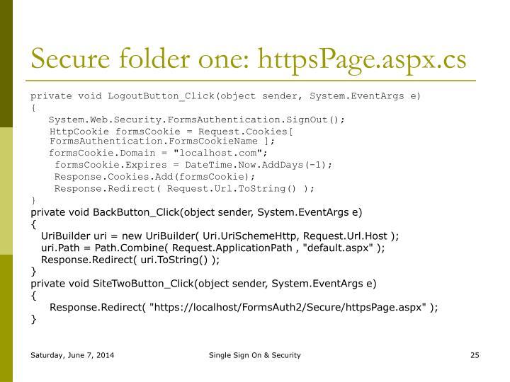 Secure folder one: httpsPage.aspx.cs