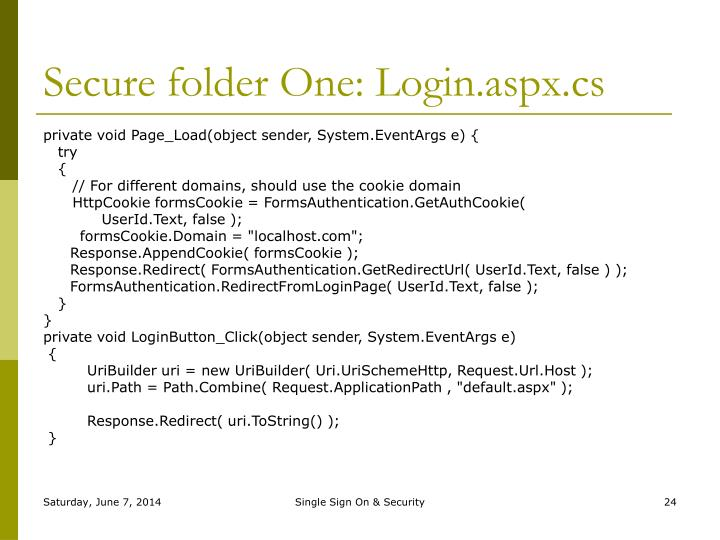 Secure folder One: Login.aspx.cs