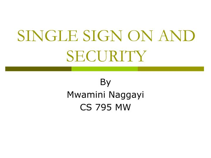 single sign on and security