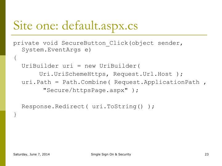 Site one: default.aspx.cs