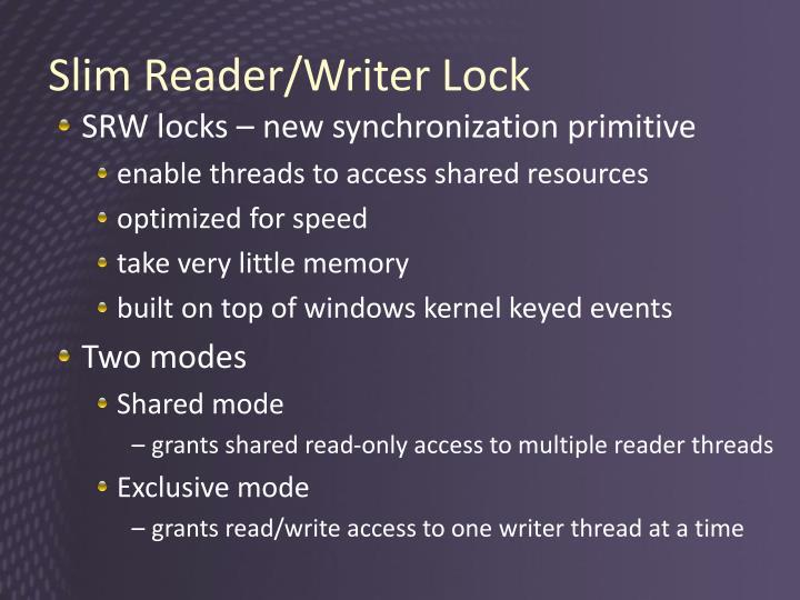 Slim Reader/Writer Lock