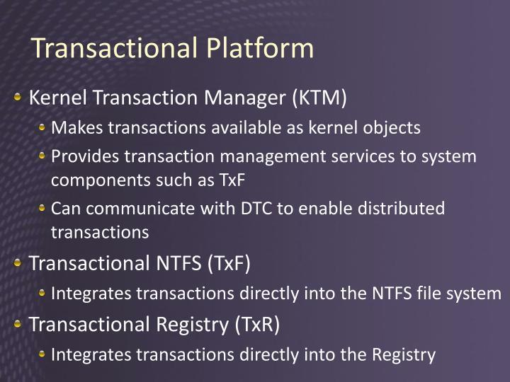 Transactional Platform