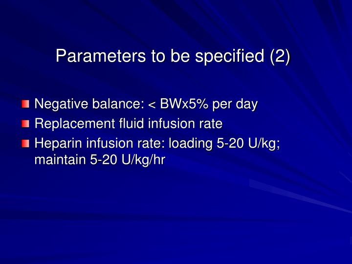 Parameters to be specified (2)