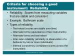 criteria for choosing a good instrument reliability