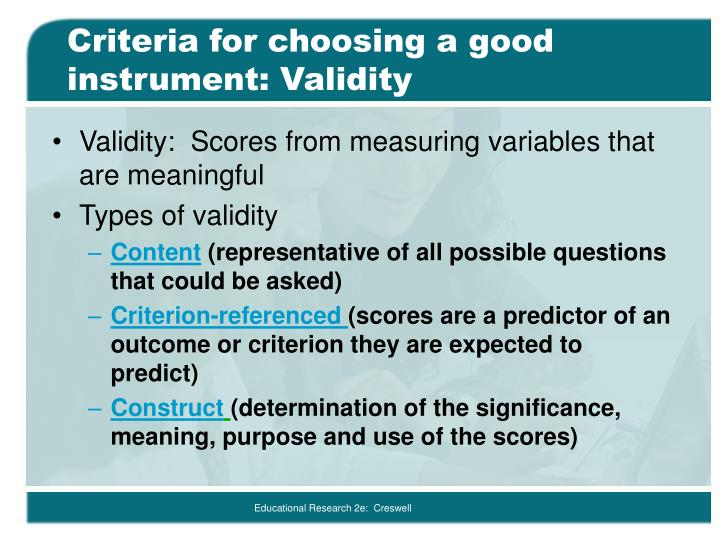 Criteria for choosing a good instrument: Validity