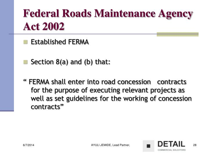 Federal Roads Maintenance Agency Act 2002