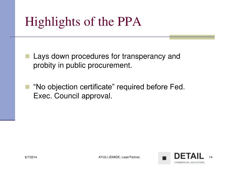 Highlights of the PPA